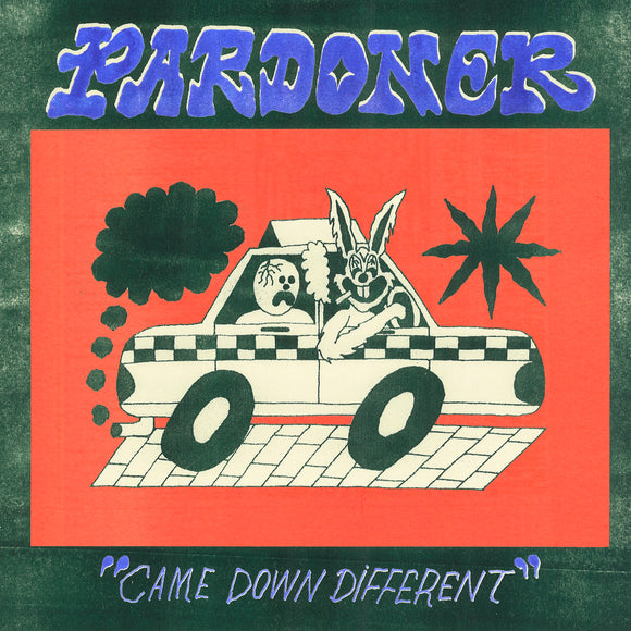 [PRE-ORDER] Pardoner - Came Down Different
