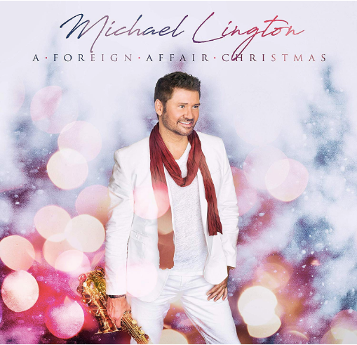 Michael Lington - A Foreign Affair Christmas