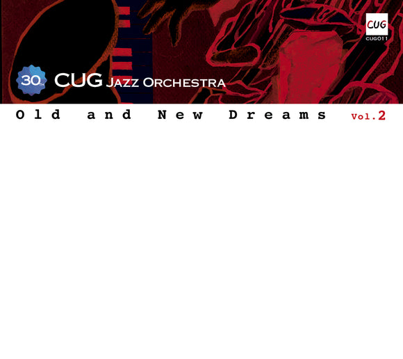 CUG Jazz Orchestra - Old and New Dreams vol.2