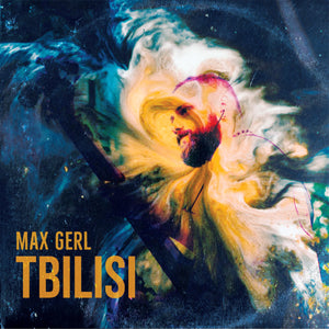 Max Gerl - Tbilisi