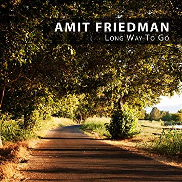 Amit Friedman - Long Way To Go