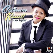 Catherine Russell – Alone Together