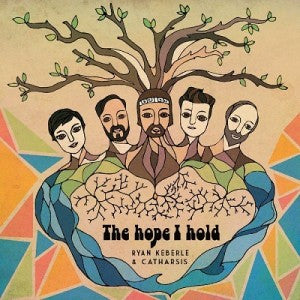 Ryan Keberle & Catharsis – The Hope I Hold
