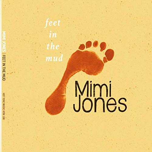 Mimi Jones – Feet in the Mud