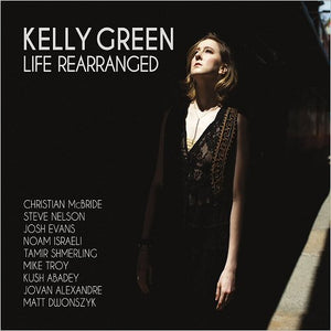 Kelly Green - Life Rearranged