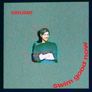 swim good now - Daylight
