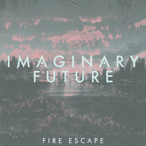 Imaginary Future - Fire Escape