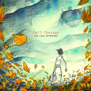 Fall Therapy – You Look Different