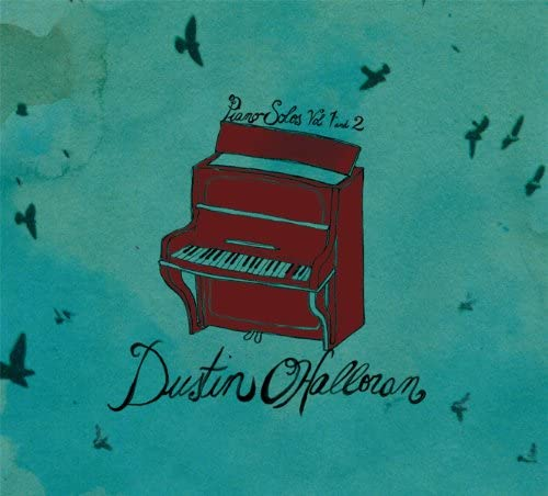 Dustin O'Halloran - Piano Solos vol.1 and 2