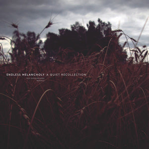 Endless Melancholy - A Quiet Recollection