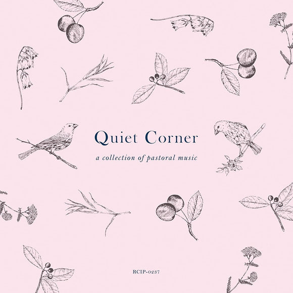V.A  - Quiet Corner - a collection of pastoral music