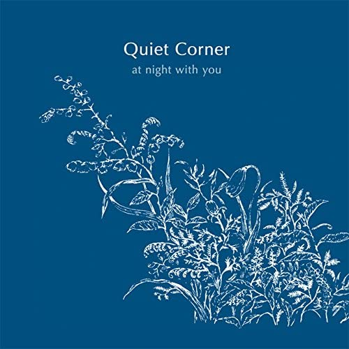 V.A  - Quiet Corner - at night with you