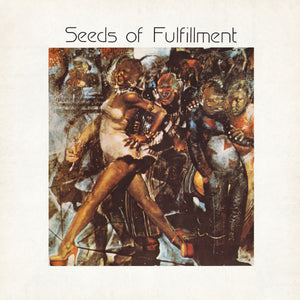Seeds Of Fulfillment - Seeds Of Fulfillment