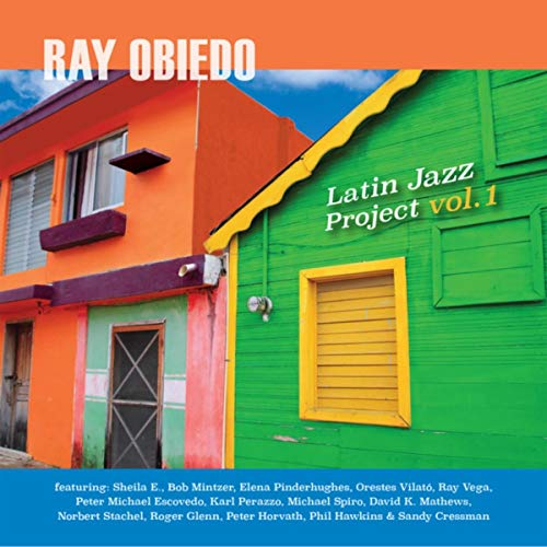 Ray Obiedo - Latin Jazz Project Vol1