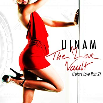 U-NAM - The Love Vault: Future Love, Pt.2