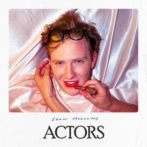 Slow Hollows - Actors