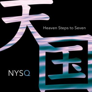 New York Standard Quartet – Heaven Steps To Seven