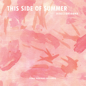 Directorsound - This Side of Summer