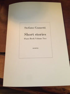 Stefano Guzzetti - Short Stories. Piano Book Volume Two. (Special Edition)