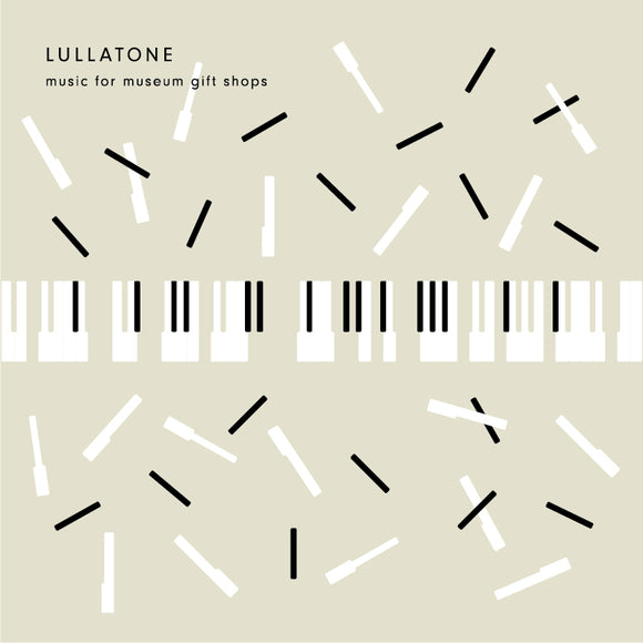 Lullatone - Music for Museum Gift Shops
