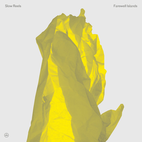 Slow Reels - Farewell Islands