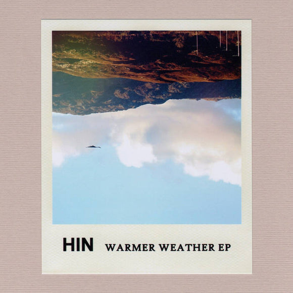HIN – Warmer Weather EP