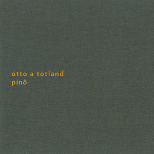 Otto A Totland - Pino (2nd edition)