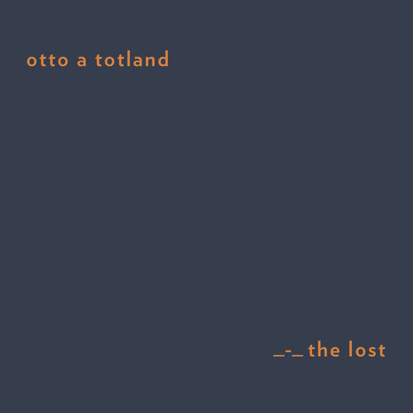 Otto A Totland - The Lost (2nd Edition)