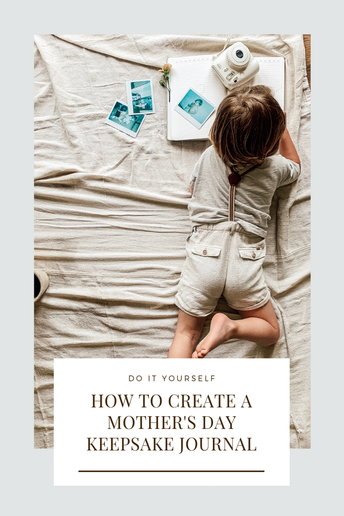 How To Create A Mother's Day Keepsake Journal