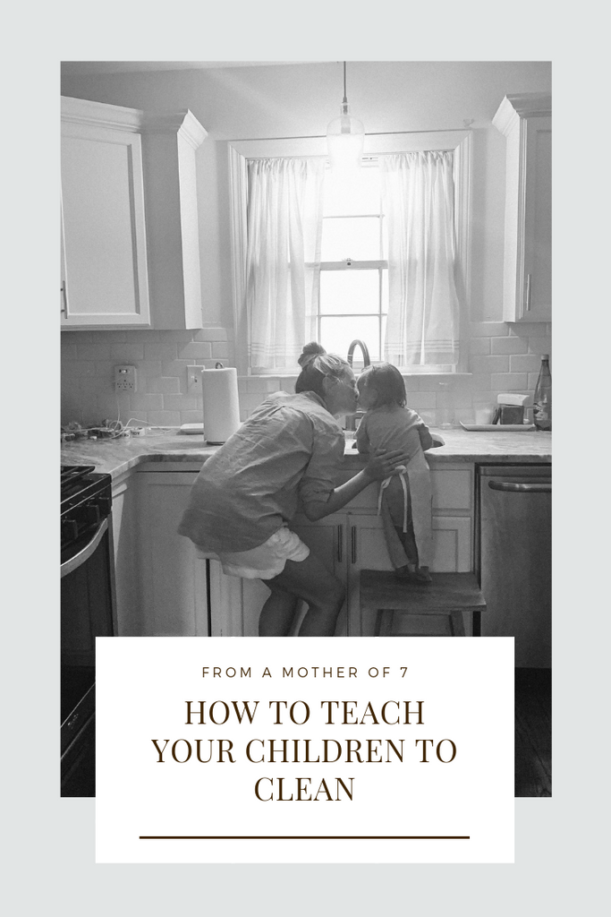 How to Teach Your Children To Clean