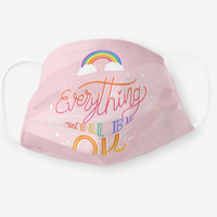 Reusable Cloth Face Mask - Everything Will Be OK Rainbows