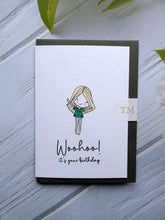 Load image into Gallery viewer, Hand drawn Greetings Card, Woohoo its your Birthday