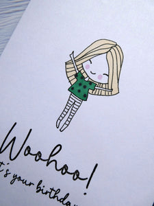 Hand drawn Greetings Card, Woohoo its your Birthday