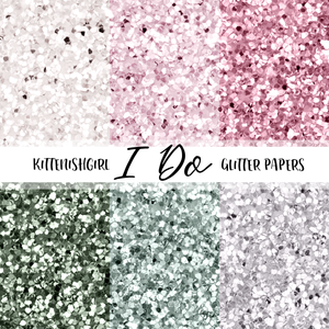 I Do // Glitter Digital Papers
