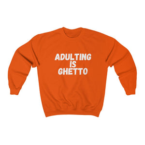 Sweatshirt| Funny| Adulting| Ghetto| Black Girl T Shirt| Adulting Is Ghetto