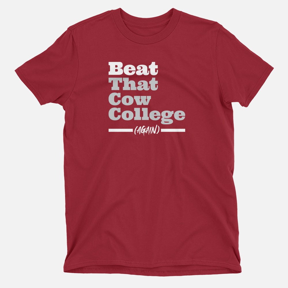 Beat That Cow College (Again) T-Shirt