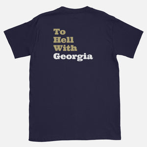 """What's The Good Word? To Hell With Georgia"" T-Shirt"