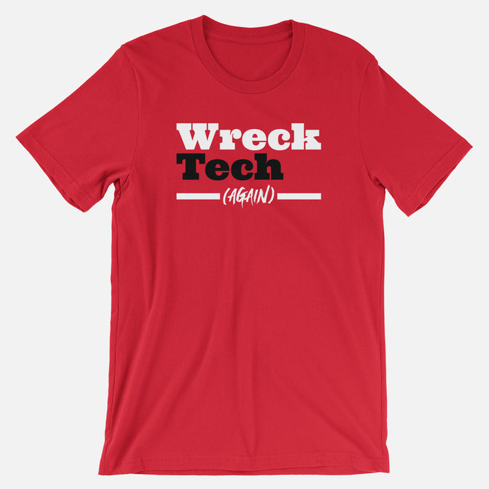 Wreck Tech (Again) T-Shirt