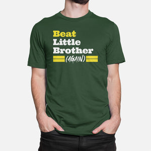 Beat Little Brother (Again) T-Shirt, Green