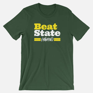 Beat State (Again) T-Shirt (Oregon)