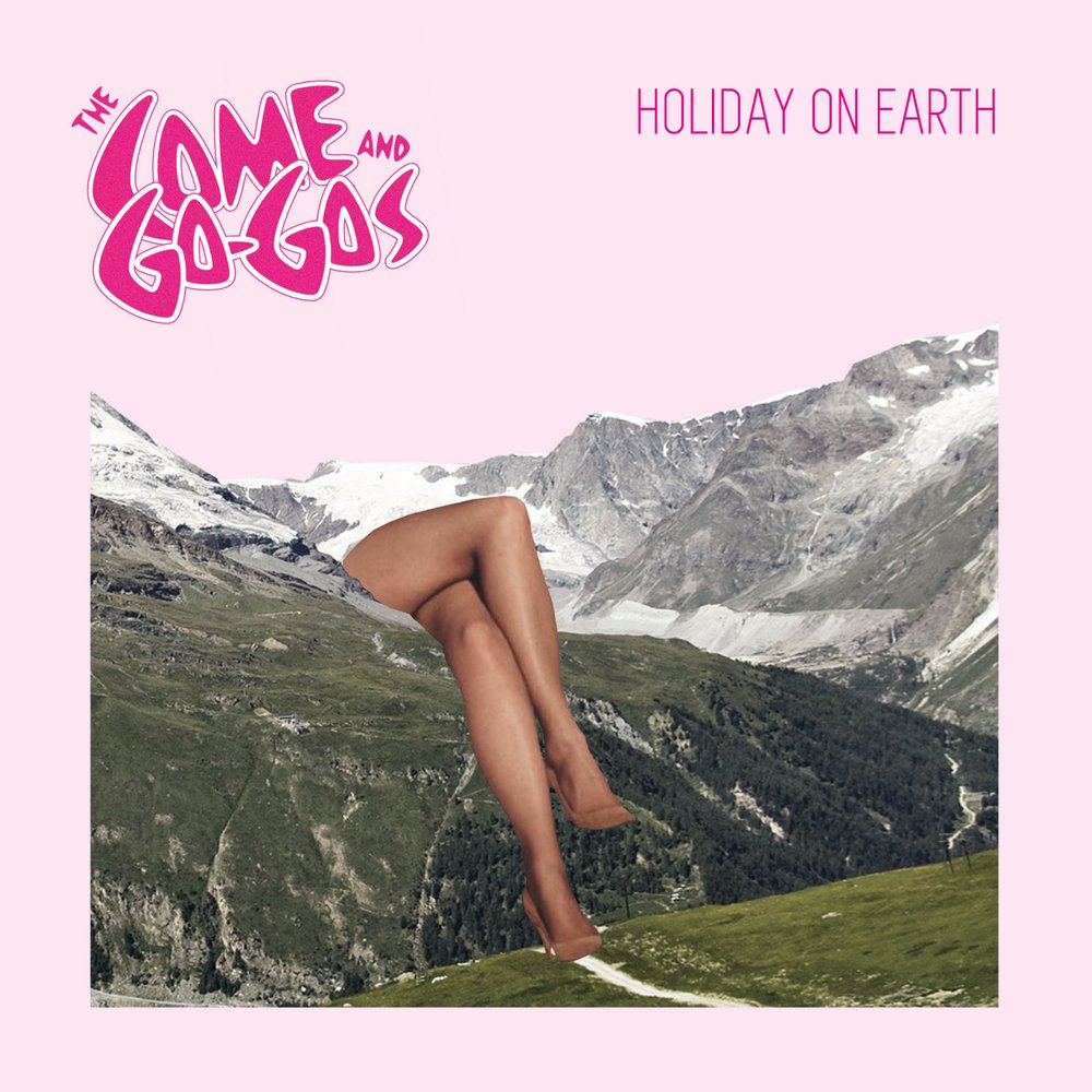 The Come and Go-Gos / Holiday on Earth