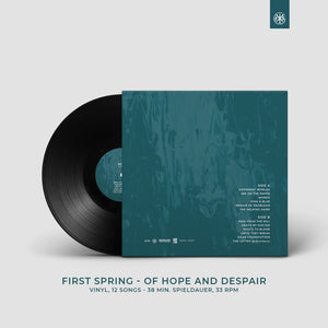 FIRST SPRING - OF HOPE AND DESPAIR - VINYL 12 INCH