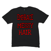 Black Embrace Messy Hair T-Shirts