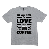 Light Heather Grey All You Need is Love and Coffee T-Shirts