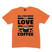 Orange All You Need is Love and Coffee T-Shirts