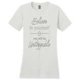 White Believe In Yourself T-Shirts