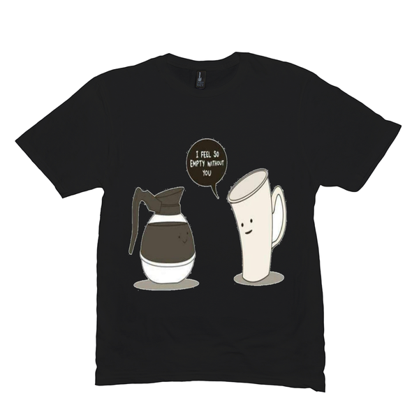 Black Coffee Empty T-Shirts
