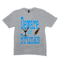 Light Heather Grey Deware of Brunks Tshirts