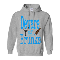 Deware of Brunks Hoodies (No-Zip/Pullover)