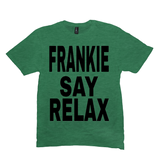Heather Green Frankie Say Relax Tshirts